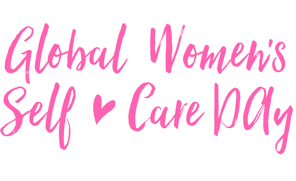 Global Women's Self-care Day